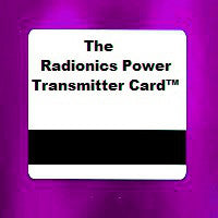 THE RADIONICS POWER TRANSMITTER CARD™. PERSONAL RADIONICS PSIONICS PROGRAMMED TRANSMISSION SYSTEM. CAUSAL ENGINEERING MANIFESTING TECHNOLOGY.