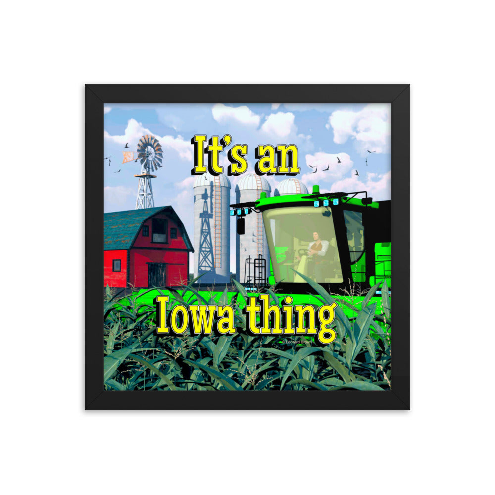 It's an Iowa thing, Framed poster