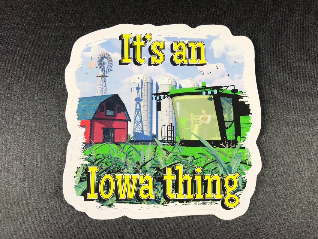 """It's an Iowa thing"" Sticker"