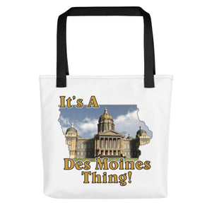 "It's A Des Moines Thing"" Tote bag"