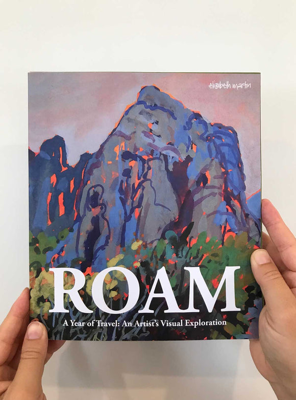 PRE-ORDER: 'ROAM, A Year of Travel: An Artist's Visual Exploration' Art and Travel Book