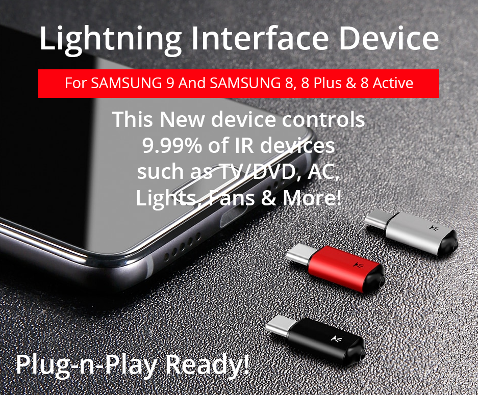 Turns Your SAMSUNG 9 or SAMSUNG 8 Into A UNIVERSAL SMART REMOTE!  Control All Devices With Your Phone... Quick & Easy!