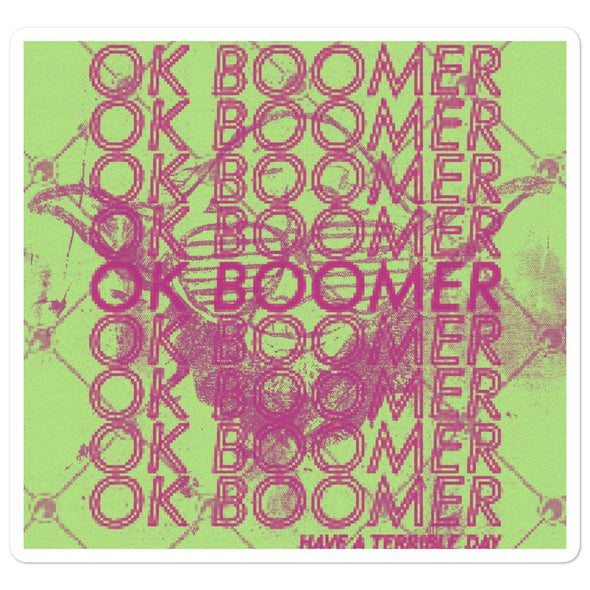 Official OK Boomer swag slap stickers