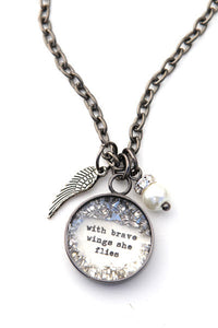 """With Brave Wings She Flies"" Large Charm Necklace"