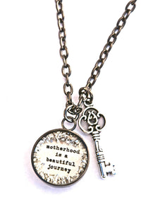 """Motherhood Is A Beautiful Journey"" Large Charm Necklace."