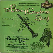 "Benny Goodman And His Orchestra : The Benny Goodman Story Volume 2, Part 3 (7"")"