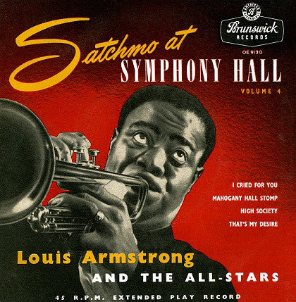 "Louis Armstrong And The All Stars* : Satchmo At Symphony Hall (Volume 4) (7"", EP)"