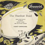 "Hoagy Carmichael : 	The Stardust Road (7"", EP)"