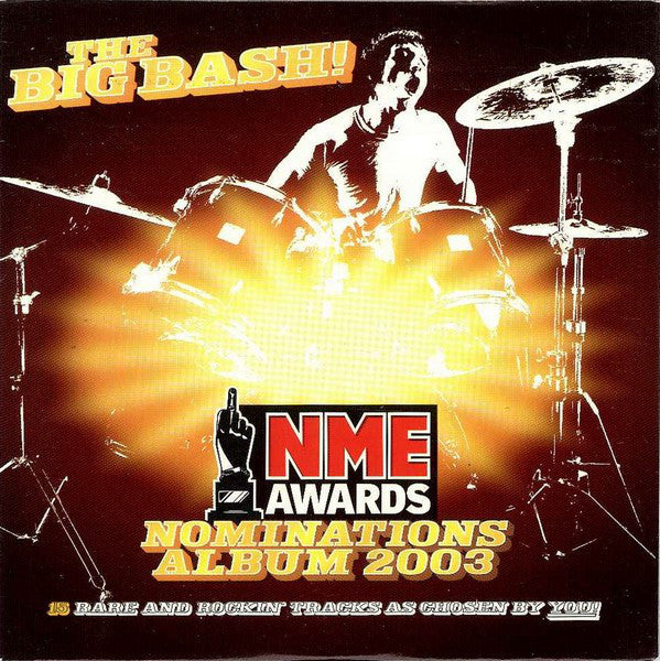 Various : The Big Bash! NME Awards Nominations Album 2003 (CD, Comp)