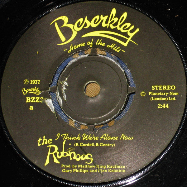 "The Rubinoos : I Think We're Alone Now (7"", Single)"