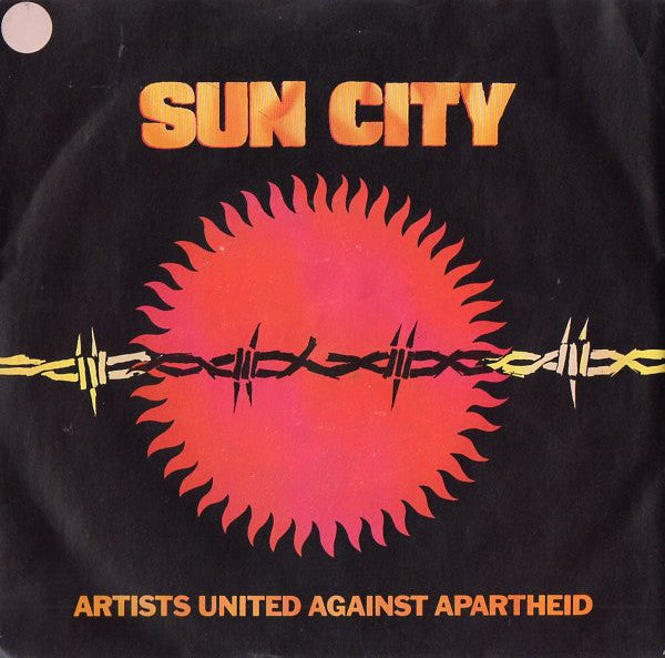 "Artists United Against Apartheid : Sun City (7"")"
