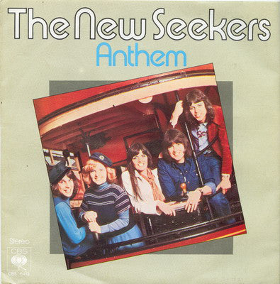 "The New Seekers : Anthem (One Day In Every Week) (7"", Single)"
