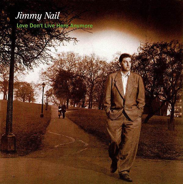 "Jimmy Nail : Love Don't Live Here Anymore (7"", Single)"