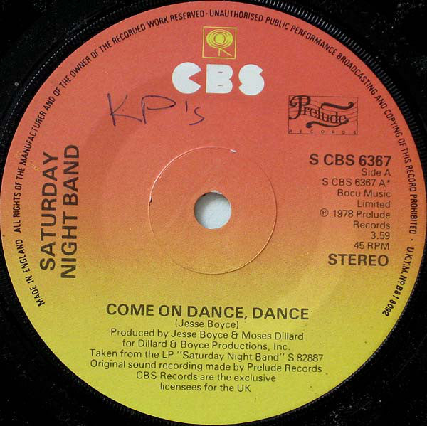 "Saturday Night Band : Come On Dance, Dance (7"", Single, Pyr)"