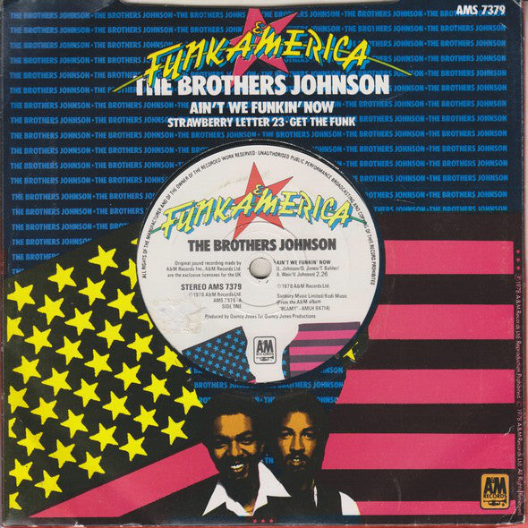 "Brothers Johnson : Ain't We Funkin' Now (7"", Single)"