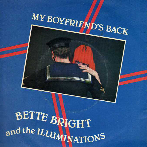 "Bette Bright And The Illuminations : My Boyfriend's Back (7"", Single)"