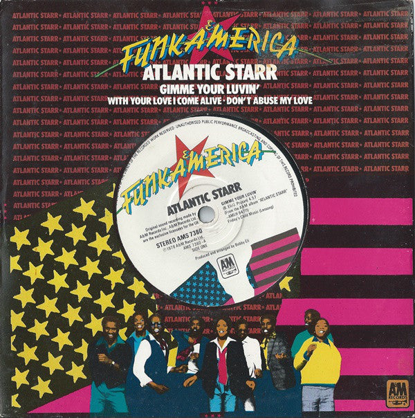 "Atlantic Starr : Gimme Your Luvin' (7"")"