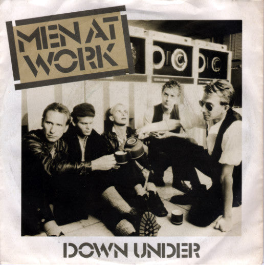 "Men At Work : Down Under (7"", Single, Inj)"
