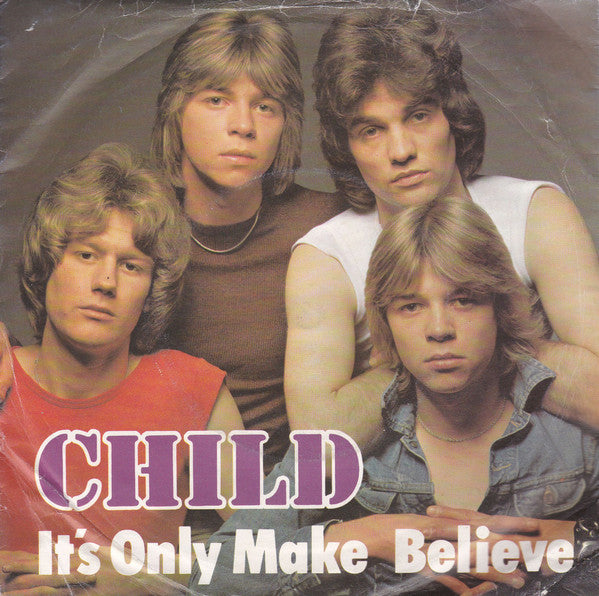 "Child (2) : It's Only Make Believe (7"", Single)"