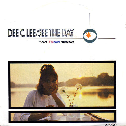 "Dee C. Lee : See The Day c/w The Paris Match (7"", Single)"