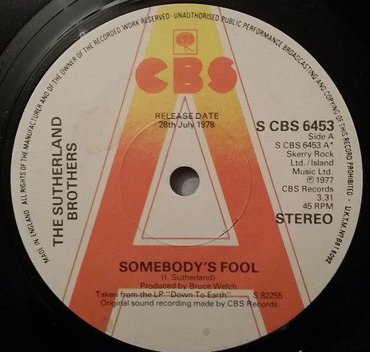 "Sutherland Brothers : Somebody's Fool (7"", Promo)"