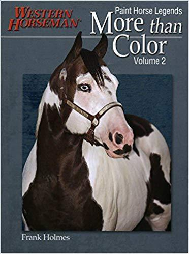 Western Horseman Book ~ Legends Volume 2 ~ Paint Horse Legends