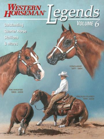 Western Horseman Book ~ Legends Volume 6 ~ Outstanding Quarter Horses