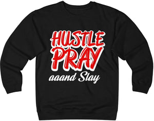 Hustle & Pray and Slay Unisex Heavyweight Fleece Crew