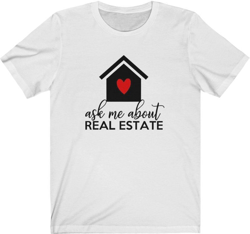 Ask ME about Real Estate - Unisex Jersey Short Sleeve Tee