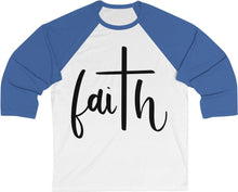 Load image into Gallery viewer, FAITH - Unisex 3/4 Sleeve Baseball Tee