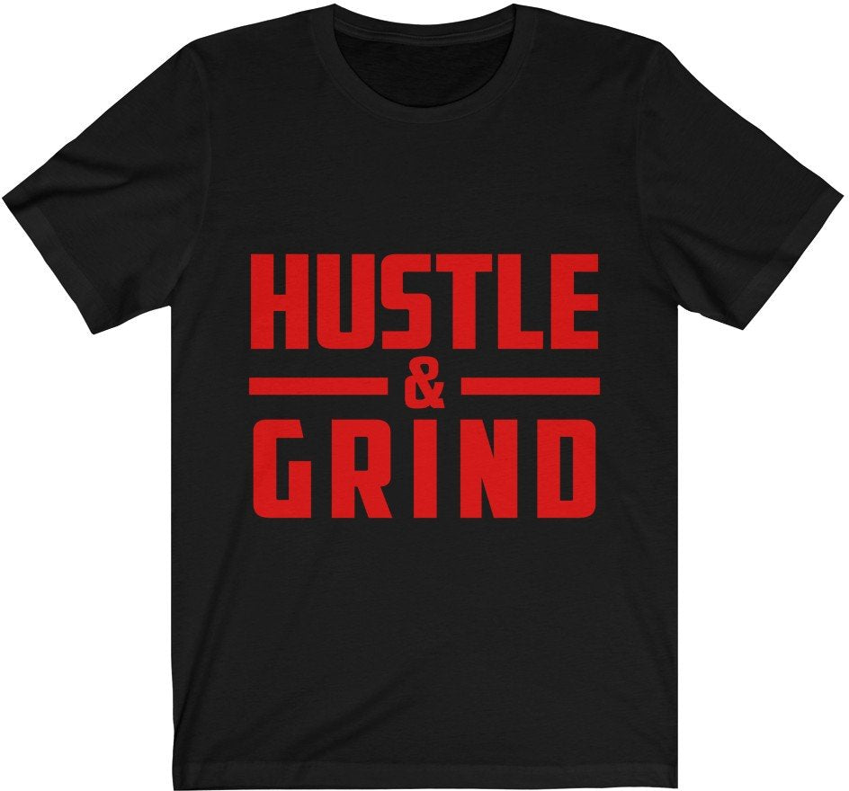 Hustle & Grind all red