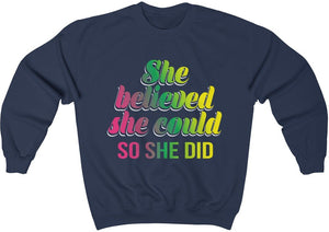 She Believed She Could So She Did - Unisex Heavy Blend™ Crewneck Sweatshirt