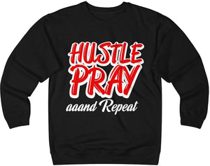 Hustle & Pray aaand Repeat Unisex Heavyweight Fleece Crew