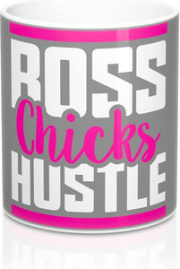 Boss Chicks Hustle Pink - Mug 11oz