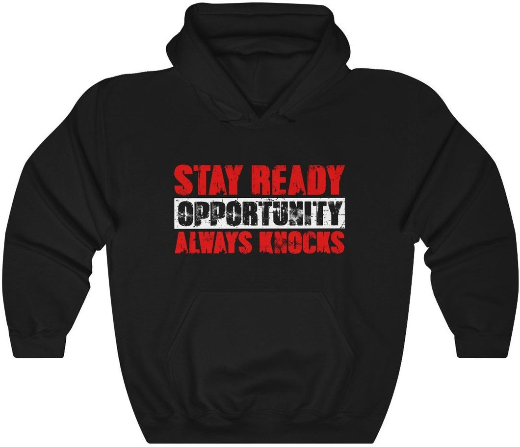 Stay Ready Opportunity Always Knocks - Unisex Heavy Blend™ Hooded Sweatshirt