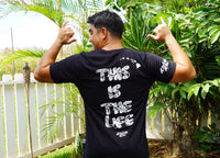 This is the Life T-Shirt (Limited Edition)