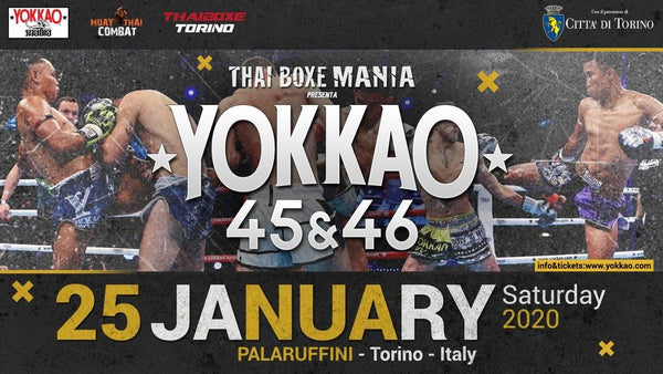 YOKKAO 45 - 46 Returns to Turin on 25 Jan 2020!
