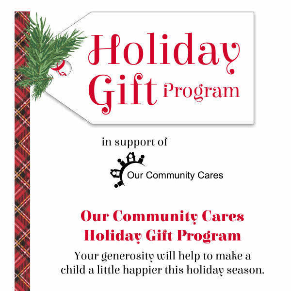 Holiday Gift Program for Our Community Cares.