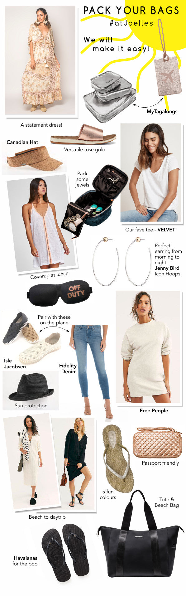 Pack your bags with these great items available at Joelle's. Clothing, accessories and more.