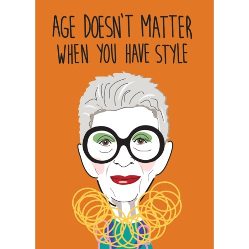 AGE DOESN'T MATTER WHEN YOU HAVE STYLE - PAPER E. CLIPS
