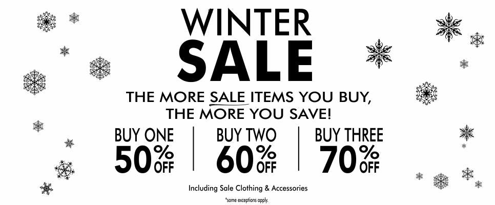Winter Sale - The more you buy, the more you save.