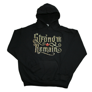 Strong We Remain Canada Hoodie