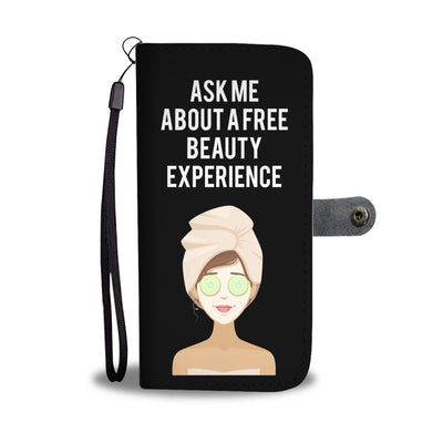 Ask me about a Free Beauty Experience Cell Phone Wallet Case