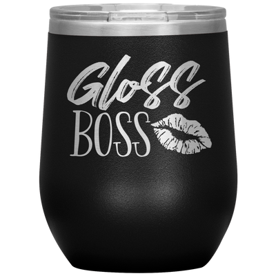 Gloss Boss - 12 OZ STEMLESS WINE TUMBLER | ETCHED / ENGRAVED STAINLESS STEEL MUG HOT/COLD CUP - 13 COLORS AVAILABLE