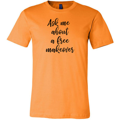 Ask me about a free Makeover Tee
