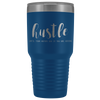 Hustle until your haters ask if you are hiring 30 oz Travel Tumbler | Etched / Engraved Stainless Steel Mug Hot/Cold Cup - 12 Colors Available