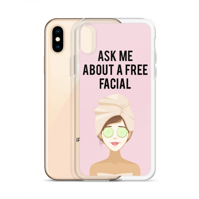 Ask me about a Free Facial iPhone Case