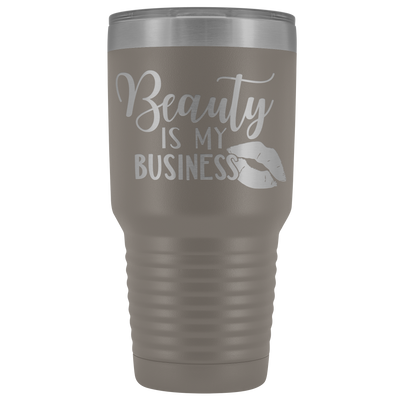 Beauty is my Business 30 oz Travel Tumbler | Etched / Engraved Stainless Steel Mug Hot/Cold Cup - 12 Colors Available