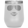 Sunglasses & Lips - 12 oz Wine Tumbler | Etched / Engraved Stainless Steel Mug Hot/Cold Cup - 13 Colors Available
