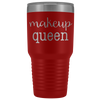 Makeup Queen 30 oz Travel Tumbler | Etched / Engraved Stainless Steel Mug Hot/Cold Cup - 12 Colors Available